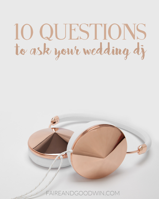 Ten questions to ask your wedding dj