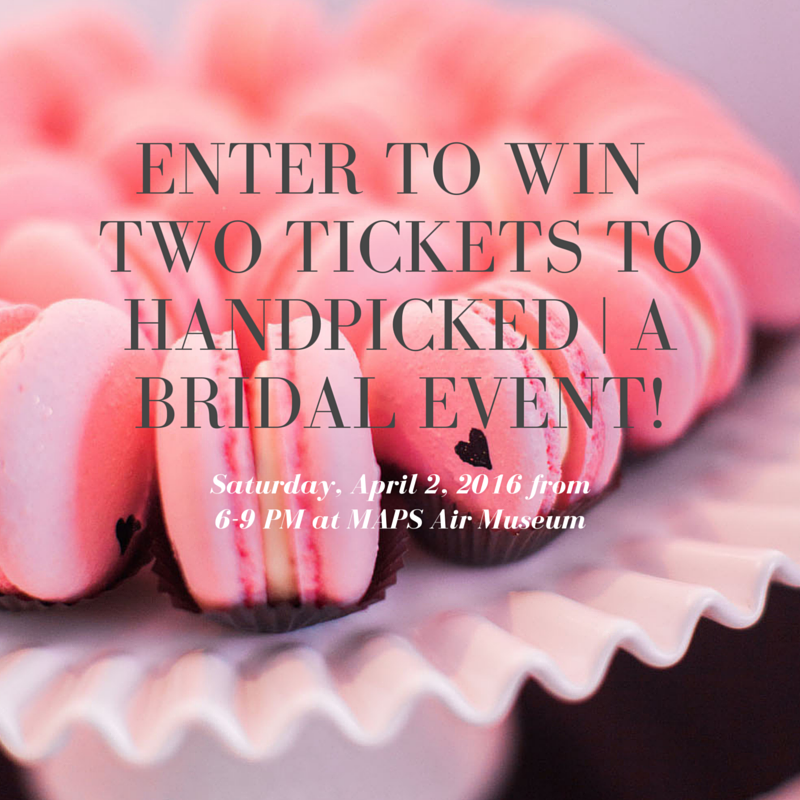 enter to win two tickets to handpicked | a bridal event!